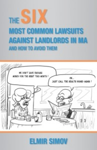 The Six Most Common Lawsuits Against Landlords in Massachusetts