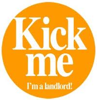 Kick me. I am a Landlord